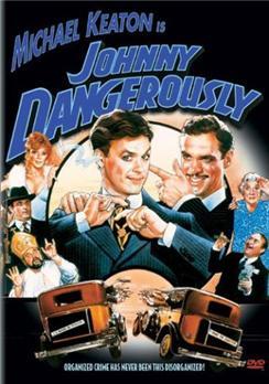 Johnny-Dangerously 4354.jpg