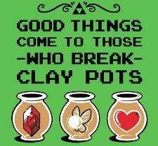 Good-things-come-to-those-who-break-clay-pots-t-shirt 3803.jpg