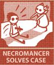 NecromancerSolvesCase.jpg