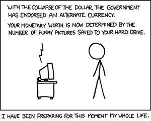Xkcd 512 - alternate currency - For the first time ever the phrase --I would like to thank everyone at 4chan for making me successful and happy-- is uttered 7192.png