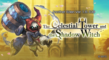 The Celestial Tower And The Shadow Witch Another Eden Wiki