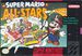 Super Mario All-Stars - Compilation of legendary platformers with the Italian plumber in the lead role, which is also a really successful remake.