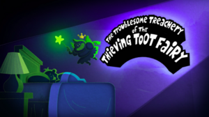The Troublesome Treachery of The Thieving Toot Fairy.png