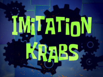 Imitation Krabs title card.png