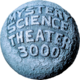 Mystery Science Theater 3000 - A series where a hapless test subject (Joel Robinson from 1988-1993, Mike Nelson from 1993-1999, and Jonah Heston from 2017-present) is trapped on the Satellite of Love by the Mads and forced to watch bad movies with Crow and Tom Servo.