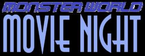 Monster World Movie Night logo.png