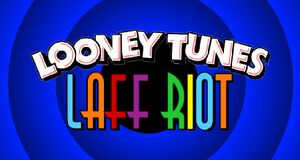Looney Tunes Laff Riot title card.jpeg