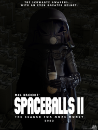 Spaceballs II- The Search for More Money official teaser poster.png