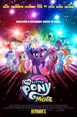 My Little Pony: The Movie (2017) - An animated musical film based on the Friendship Is Magic era of the beloved childrens' franchise will show the true meaning of magic and friendship.