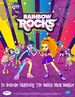 My Little Pony: Equestria Girls - Rainbow Rocks - A film about the main six going to fight the bands against the Dazzlings.