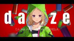 Thumbnail - daze じん ft.メイリア from GARNiDELiA アキ・ローゼンタール(cover).jpg
