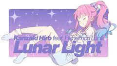 Thumbnail - Kanzaki Hiro feat. Himemori Luna - Lunar Light.jpg