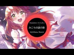 Thumbnail - みこちの謎の歌(K2HAmu Remix).jpg