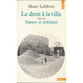 Lefebvre-henri-le-droit-a-la-ville-livre-844246872 ml.jpg