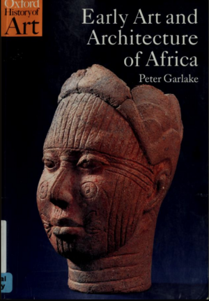 Garlake 2002 Early-Art-and-Architecture-of-Africa cover.png