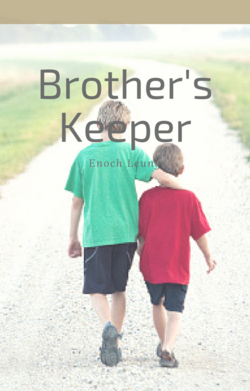 Cover image for Brother's Keeper. Two brothers are walking down a gravel road, with the older brother putting his arm around his younger brother. The name of the story is located near the top, with the author's name just below it.