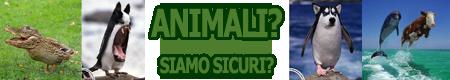 Scritta Animali Siamo sicuri.png