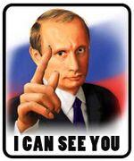 Putin Icanseeyou.jpg