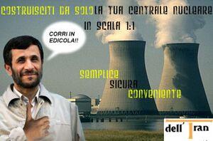 Costruisciti la tua centrale nucleare - Ahmadinejad.jpg