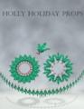 Gareee-Holly Holiday Props.png