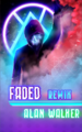 Faded Remix.png