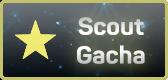 Scoutgacha.png