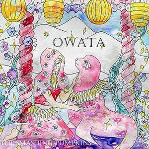 The Smashing Pumpkins Owata.JPG