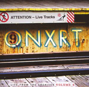ONXRT - Live from the Archives Volume 9.jpg