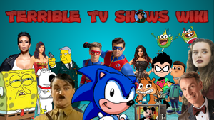 Terrible TV Shows Wiki